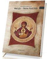 Maryja – Ikona Kościoła - okładka książki