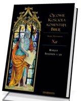 Ojcowie Kościoła komentują Biblię. - okładka książki