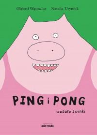 Ping i Pong. Wesołe świnki - okładka książki