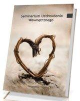 Seminarium Uzdrowienia Wewnętrznego - okładka książki