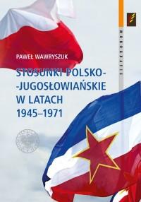 Stosunki polsko-jugosłowiańskie - okładka książki
