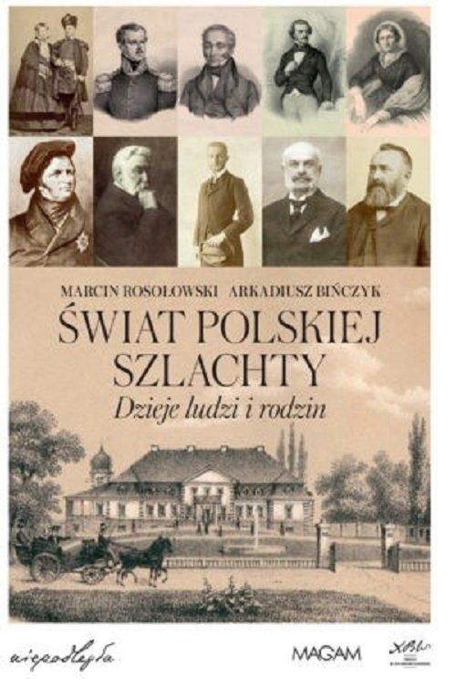Świat polskiej szlachty. Dzieje - okładka książki