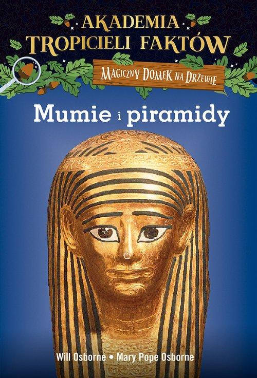 Akademia Tropicieli Faktów 3. Mumie - okładka książki