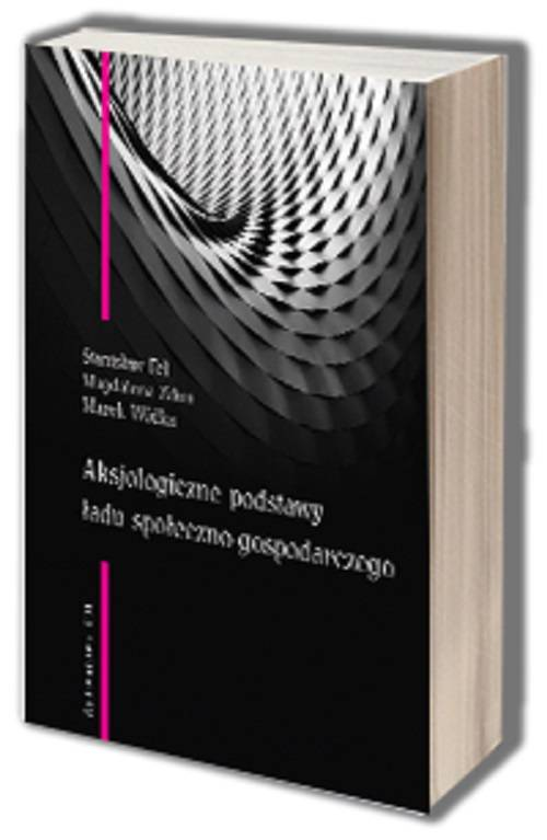 Aksjologiczne podstawy ładu społeczno-gospodarczego - okładka książki