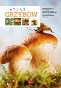 Atlas grzybów - Wiesław Kamiński - okładka książki