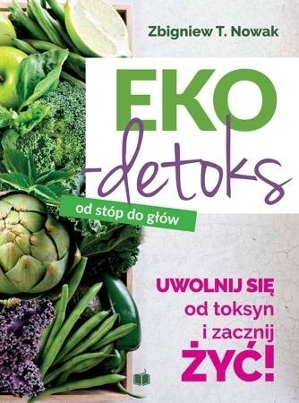 Ekodetoks od stóp do głów - okładka książki