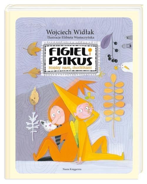 Figiel i Psikus. Między nami chochlikami - okładka książki