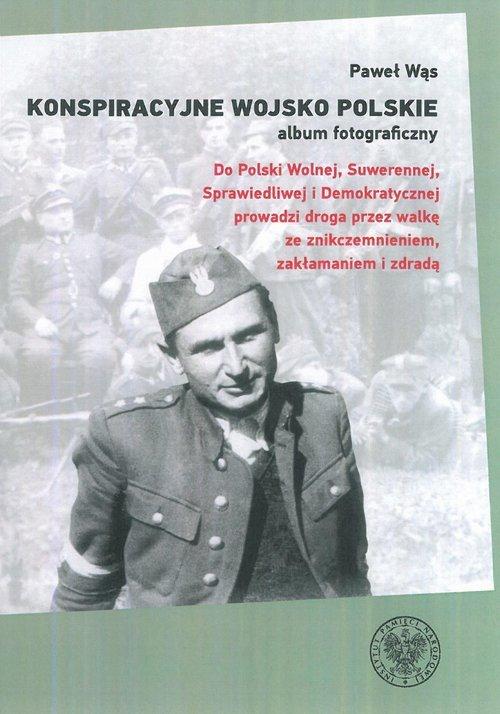 Konspiracyjne Wojsko Polskie – - okładka książki