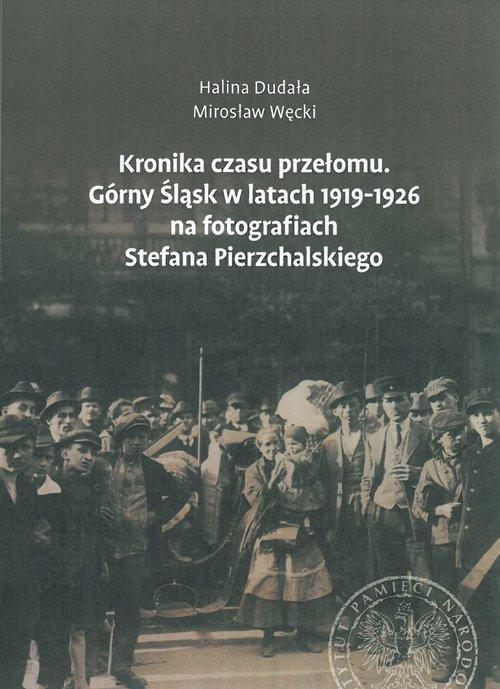 Kronika czasu przełomu. Górny Śląsk - okładka książki