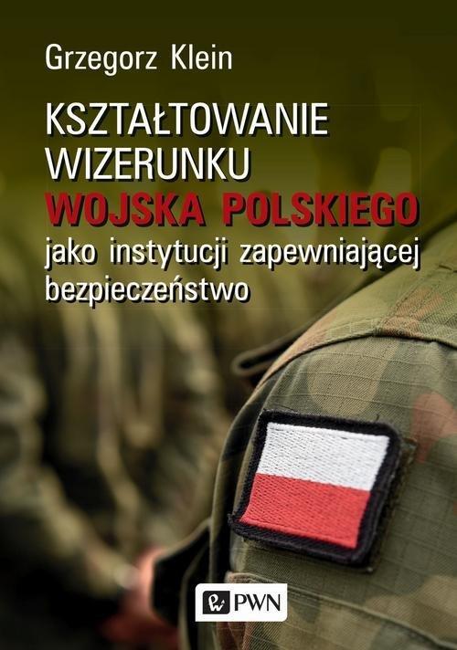 Kształtowanie wizerunku Wojska - okładka książki