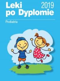 Leki po Dyplomie Pediatria 2019 - okładka książki