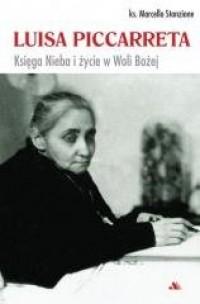 Luisa Piccarreta. Księga Nieba - okładka książki
