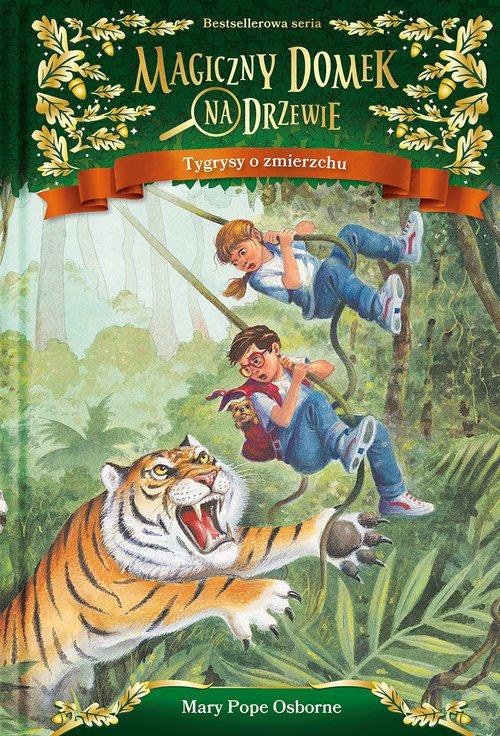 Magiczny domek na drzewie. Tygrysy - okładka książki