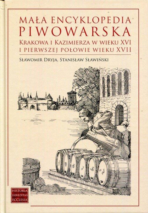 Mała encyklopedia piwowarska Krakowa - okładka książki