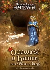 Opowieść o Halinie, córce Piotra - okładka książki
