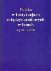 Polska w instytucjach międzynarodowych - okładka książki