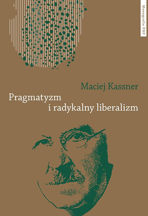 Pragmatyzm i radykalny liberalizm - okładka książki
