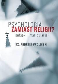 Psychologia zamiast religii?  - okładka książki