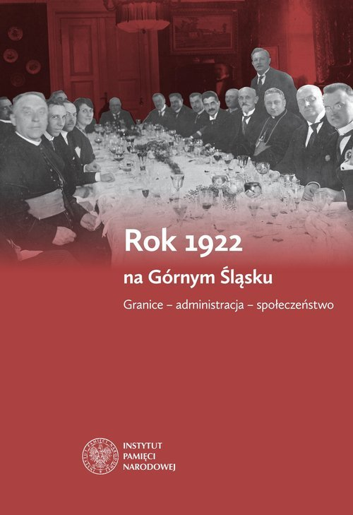 Rok 1922 na Górnym Śląsku. Granice - okładka książki