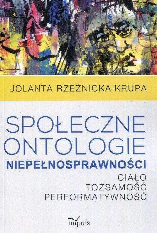Społeczne ontologie niepełnosprawności. - okładka książki