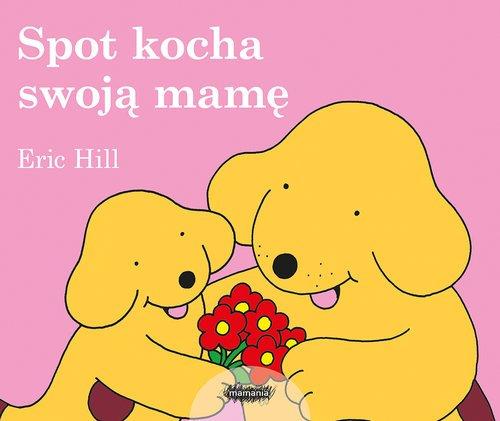 Spot kocha swoją mamę - okładka książki