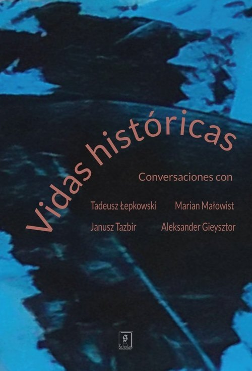 Vidas históricas. Conversaciones - okładka książki