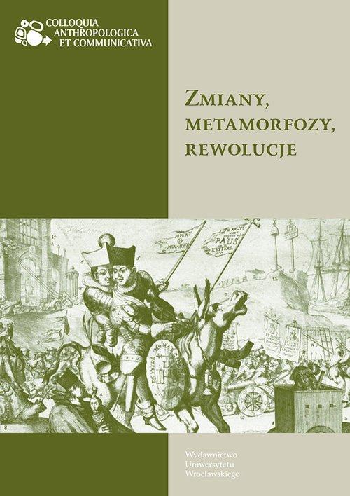 Zmiany, metamorfozy, rewolucje - okładka książki