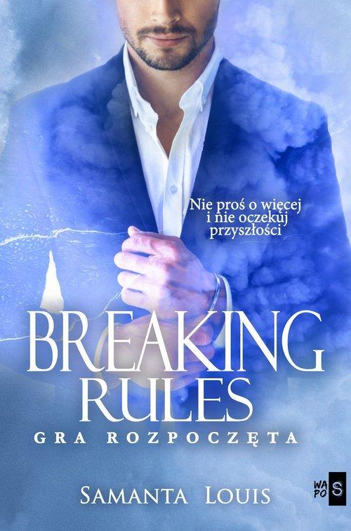Breaking rules. Gra rozpoczęta - okładka książki