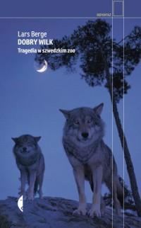 Dobry wilk. Tragedia w szwedzkim - okładka książki