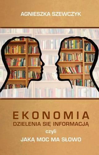 Ekonomia dzielenia się informacją - okładka książki