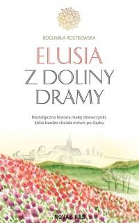 Elusia z doliny Dramy - okładka książki