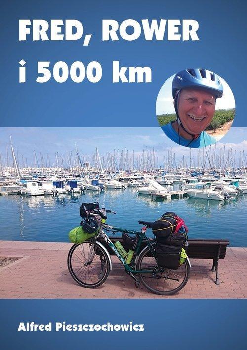 Fred, rower i 5000 km - okładka książki