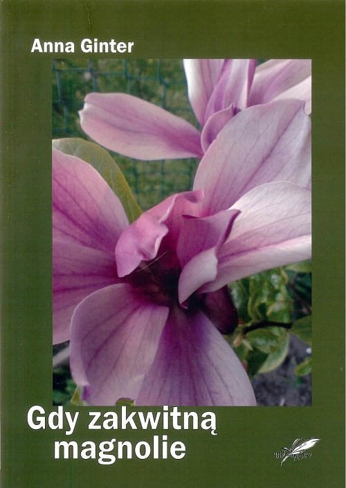 Gdy zakwitną magnolie - okładka książki