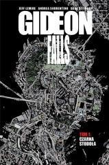 Gideon Falls. Tom 1. Czarna Stodoła - okładka książki