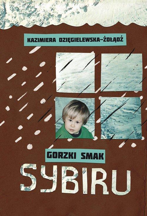 Gorzki smak Sybiru - okładka książki