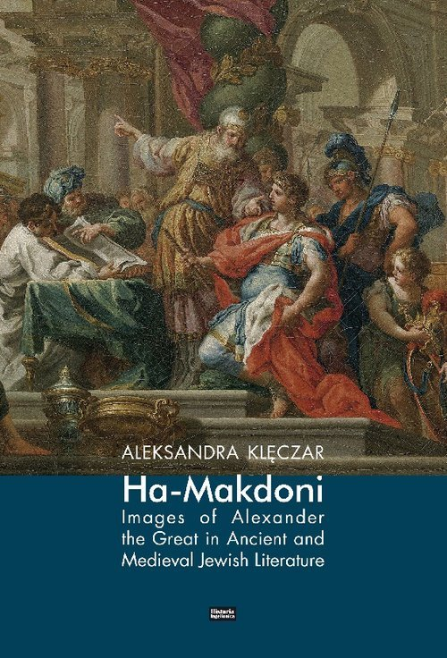 Ha-Makedoni Images of Alexander - okładka książki
