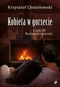 Kobieta w gorsecie cz. III. Rozstania - okładka książki
