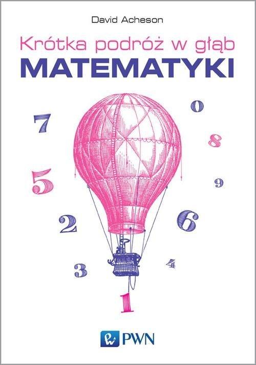 Krótka podróż w głąb matematyki - okładka książki