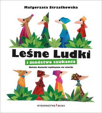 Leśne Ludki i mnóstwo szukania - okładka książki