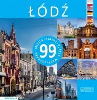 Łódź - 99 miejsc - okładka książki