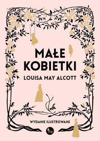 Małe kobietki. wersja ilustrowana - okładka książki