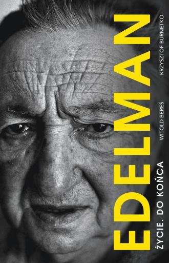 Marek Edelman. Życie do końca - okładka książki