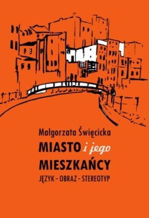 Miasto i jego mieszkańcy. Język - okładka książki