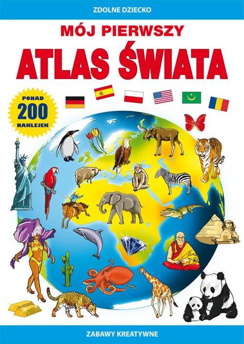 Mój pierwszy atlas świata. Ponad - okładka książki