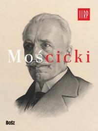 Mościcki - okładka książki