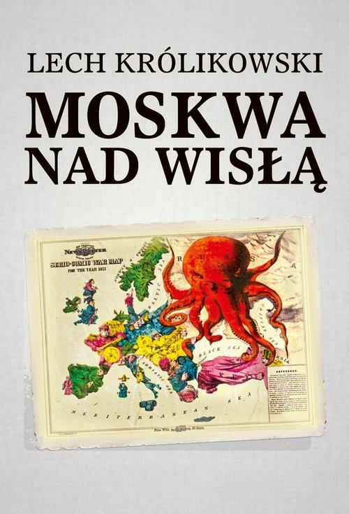 Moskwa nad Wisłą - okładka książki
