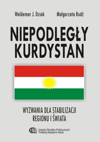 Niepodległy Kurdystan. Wyzwania - okładka książki