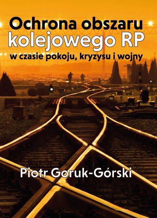 Ochrona obszaru kolejowego RP w - okładka książki