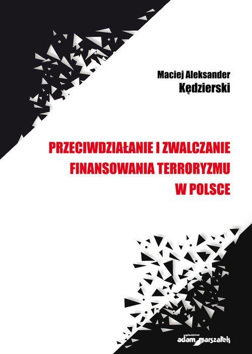 Przeciwdziałanie i zwalczanie finansowania - okładka książki