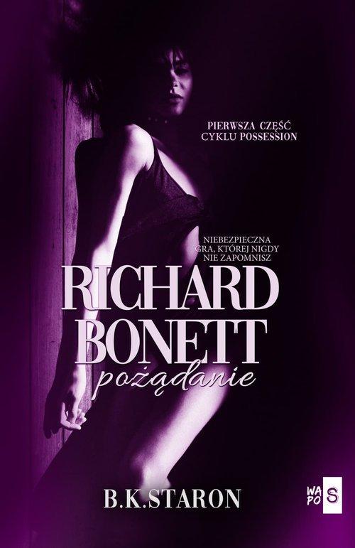 Richard Bonett. Pożądanie - okładka książki
